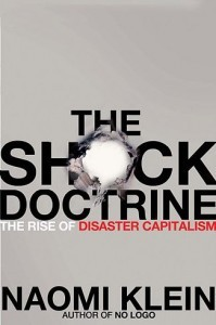 Shock doctrine and disaster capitalism